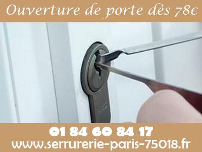 Ouverture de porte Paris 18 à 78e