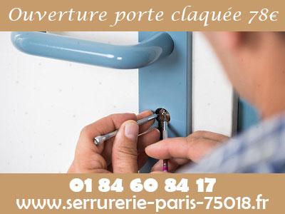 Ouverture de porte claquée sur Paris 18